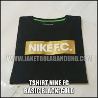 [BISA PILIH WARNA LAIN SESUKAMU] TSHIRT NIKE FC BASIC BLACK-GOLD