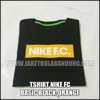 [BISA PILIH WARNA LAIN SESUKAMU] TSHIRT NIKE FC BASIC BLACK-ORANYE