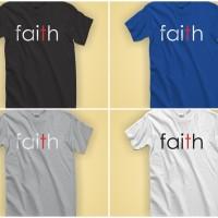Kaos Rohani Distro Kristen / Katolik - Faith
