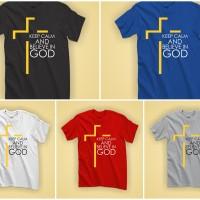 Kaos Rohani Distro Kristen / Katolik - Believe in God