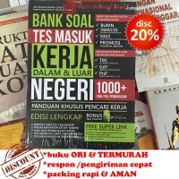 Bank Soal Tes Masuk Kerja Dalam & Luar Negeri (Panduan Pencari Kerja)