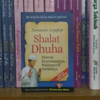 Tuntunan Lengkap Shalat Dhuha Disertai Keutamaannya