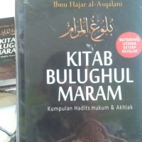 Kitab Bulughul Maram, ibnu Hajar al Asqalani
