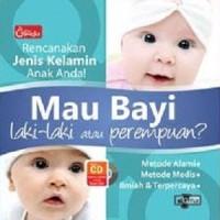 Mau Bayi Laki-laki Atau Perempuan? Rencanakan Jenis Kelamin Anak Anda!