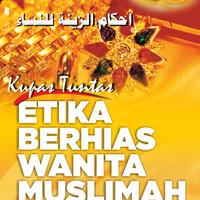 Kupas Tuntas Etika Berhias Wanita Muslimah RYLO