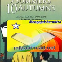 9 Summers 10 Autumns: Adaptasi dari Film Layar Lebar /GRM