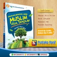 Buku Panduan Mendidik Anak Muslim Usia Sekolah