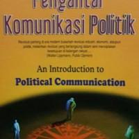 Pengantar Komunikasi Politik