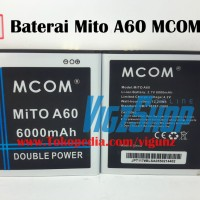 Baterai Battery Batre Mito A60 Fantasy U 6000mAh MCOM Double Power