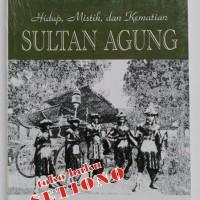 Hidup, Mistik, dan Kematian Sultan Agung
