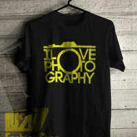Kaos I Love Photography Nikon Kata Kamera Quote Distro Lu2k L2k 709