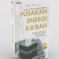 Pusaran Energi Ka'bah - Agus Mustofa - Padma Press