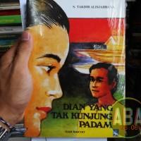 Buku Novel Dian Yang Tak Kunjung Padam By Sutan Takdir Alisjahbana