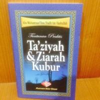Tuntunan praktis Ta'ziyah & ziarah Kubur
