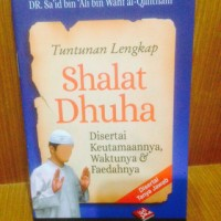 Tuntunan Lengkap Shalat Dhuha