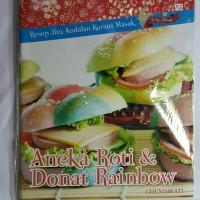 Resep Ny Liem Aneka Roti & Donat Rainbow Chendawati