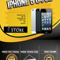 IPHONE 5 64 GB BLACK / WHITE GARANSI 1 TAHUN DISTRIBUTOR