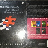 The Twilight Saga : The Official Illustrated Guide Stephenie Meyer