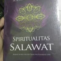 Spiritualitas Shalawat Kajian Sosio Sastra Nabi Muhammad Saw