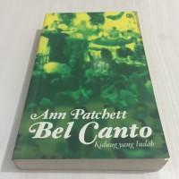 Ann Patchett : Bel Canto (Kidung yang Indah)
