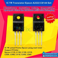 IC TR Transistor A2222 C6144 Set, Printer Epson L110 L120 L130 L210