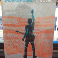 Novel: Underground A Novel ( Ika Natasha)