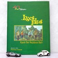 Buku 40 Tahun Koes Plus - Kiprah dan Perjalanan Karir