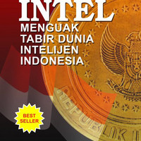 Intel I: Menguak Tabir Dunia Intelijen Indonesia