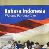 BUKU SISWA BAHASA INDONESIA WAHANA PENGETAHUAN SMP MTS KELAS IX