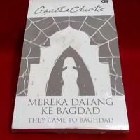 Agatha Christie - MEREKA DATANG KE BAGDAD (They Came To Baghdad)