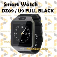 Jual SMART WATCH U9 / SMARTWATCH DZ09 Full Black SIMCARD MICRO MEMORY CARD Murah