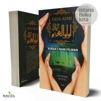 Ulul Azmi ; Kisah 5 Nabi Pilihan Graphic Novel