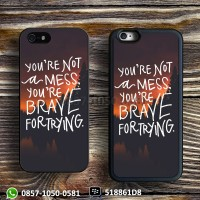 Brave for trying Casing iPhone, iPod 4/5/6, HTC, Xperia, Samsung cases
