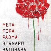 Metafora Padma ( Bernard Batubara )