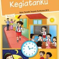 Buku Siswa Kelas 1 Tema 3 KEGIATANKU Revisi 2016