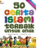 Buku 50 Cerita Islami Terbaik Untuk Anak (Soft Cover)