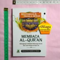 Keutamaan dan Pahala Besar Membaca Al Quran - Darul Haq - riniaga