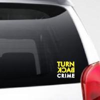 Stiker Turn Back Crime Polisi Logo di Mobil Motor Laptop Lemari Wall