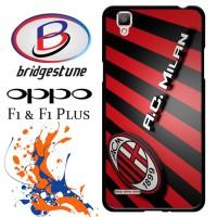 Case, Cover, Hardcase Hp Oppo F1 & Oppo F1 Plus AC Milan FC X3833