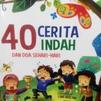 40 Cerita Indah dan Doa Sehari-Hari