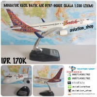 MINIATUR PESAWAT DIECAST BATIK AIR BOEING 737-900ER SKALA 1:200 (21CM)