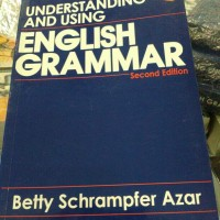 understanding and using english grammar by Betty azar