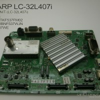 MAINBOARD TV SHARP LC-32L407i / LC-32L400M PART CODE: KF537WE