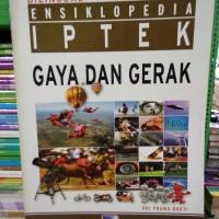 ensiklopedia iptek gaya dan gerak