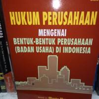 Hukum mengenai bentuk-bentuk perusahaan (badan usaha) indonesia