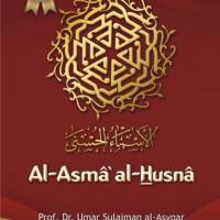Al-Asma al-Husna - Prof. Dr. Umar Sulaiman al-Asyqar