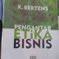 pengantar etika bisnis by K bertens