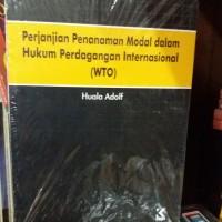 Perjanjian Penanaman Modal dalam Hukum Perdagangan Internasional (WTO)
