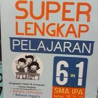 SUPER LENGKAP PELAJARAN 6 IN 1 SMA/IPA KELAS 10, 11, 12