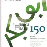 150 Kisah Abu Bakar Al-Shiddiq